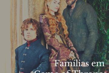 Post do Instagram com imagem da família Lannister, com o título do texto Famílias em Game of Thrones.