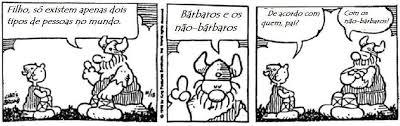 Tirinha sobre a concepção de bárbaros.