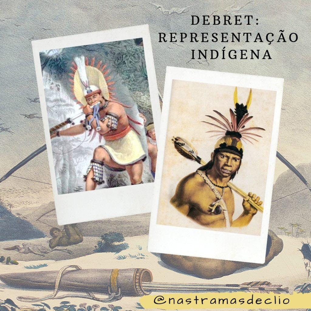 Post do Instagram sobre a representação dos indígenas nas obras do pintor Debret.