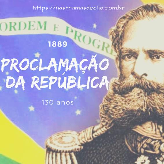 Post do Instagram sobre o aniversário de 130 anos da Proclamação da República em 2019.