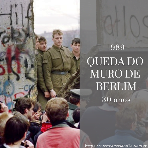 Post do Instagram sobre o aniversário de 30 anos da Queda do Muro de Berlim em 2019.