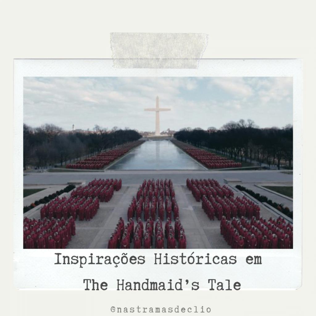 `Post do Instagram com o título da publicação: Inspirações Históricas em The Handmaid's Tale.