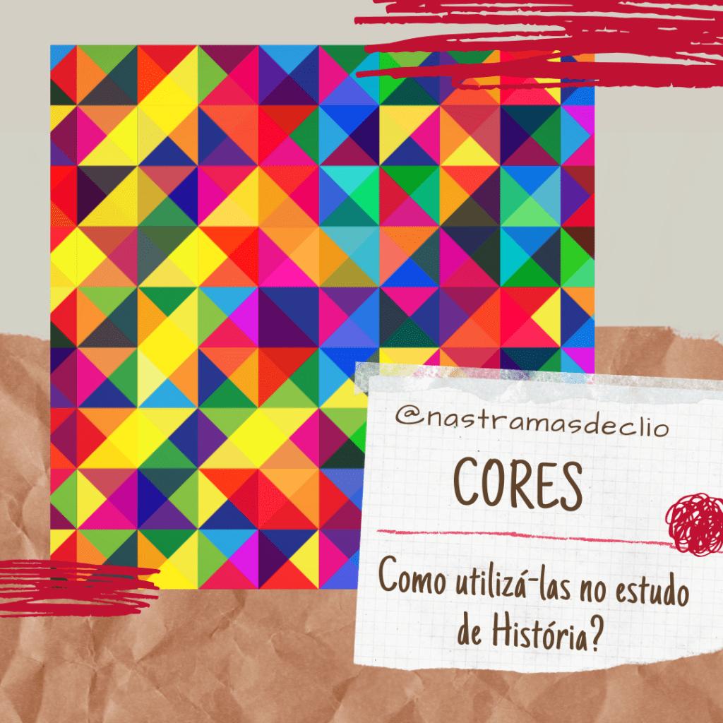 Post do Instagram com o título da publicação: Cores como utilizá-las no estudo de história?