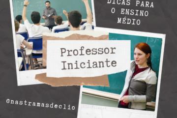 Post para o instagram com o título da postagem: Professor iniciante