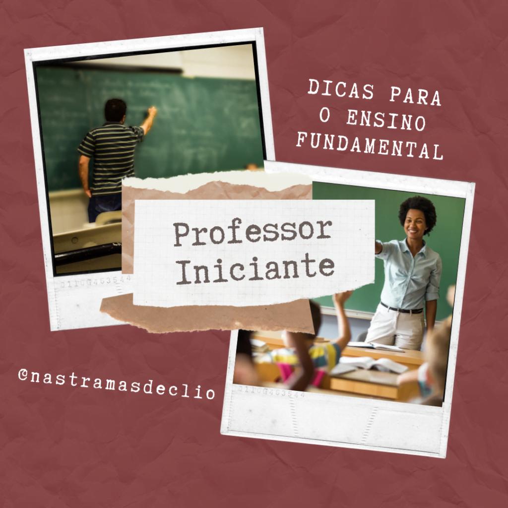 Pos para o instagram com o título do texto: Professor Iniciante.