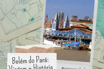 Post do Instragram com um fundo de mapas, foto do Mercado Ver-o-Peso e o título da publicação: Belém do Pará Viagem + História.
