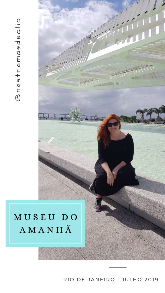 Um dos 4 museus das dicas: Museu do Amanhã.
