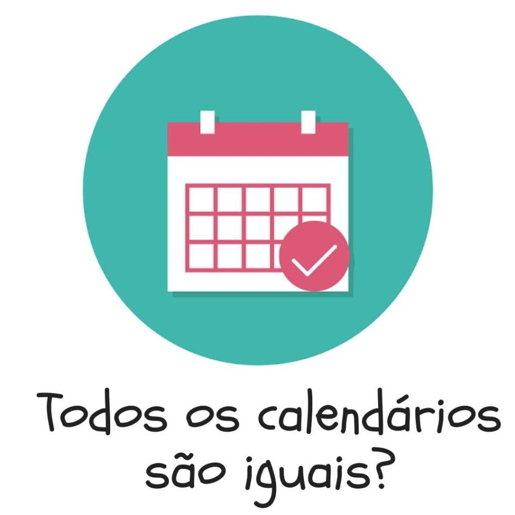 Contagem do tempo: imagem de um calendário, com a frase: todos os calendários são iguais?