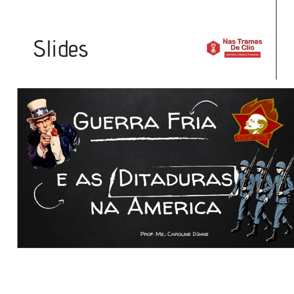 Post para o Instagram com o título da postagem: Ditaduras na América e a Guerra Fria.