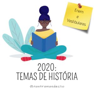 Post do instagram com o título da publicação: 2020 Temas de História.