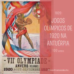 Imagem de cartaz da edição dos Jogos Olímpicos de 1920, uma das prováveis efemérides de 2020 a ser cobradas em questões de vestibular e Enem.