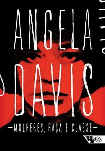 """Capa do livro """"Mulheres, raça e classe"""" da autora Angela Davis, sugestão para trabalhar a temática do movimento """"Vidas negras importam""""."""