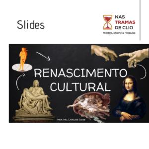 Publicação do instagram com a capa dos slides sobre o Renascimento Cultural.
