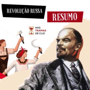 Post do Instagram com o título da publicação: Revolução Russa- Resumo.