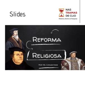 Capa dos Slides sobre a Reforma Religiosa.