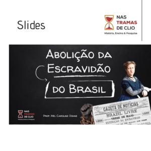 Post para o Instagram com o título da postagem: Abolição da Escravidão no Brasil: slides.