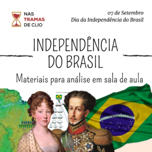 """Post para o Instagram com o título: """"Independência do Brasil""""."""
